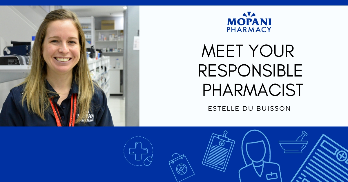 Introducing: Our newly promoted Responsible Pharmacist, Estelle Du Buisson!